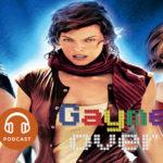 GaymerCast #5 – Destrinchando Resident Evil no cinema – Parte 1